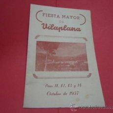 Catálogos publicitarios: CATALOGO FIESTA MAYOR VILAPLANA 1957. Lote 34213588