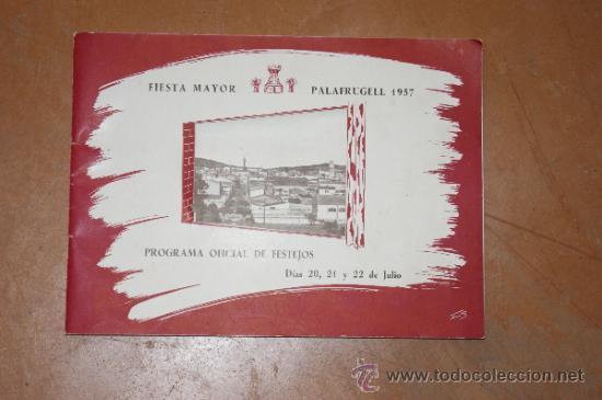 CATALOGO ANTIGUO DE FIESTA MAYOR DE PALAFRUGELL 1957. PALAFURGELL. (Coleccionismo - Catálogos Publicitarios)