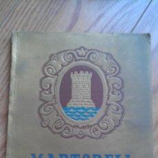 Catálogos publicitarios: 1953. FIESTA MAYOR MARTORELL. UNAS 100 PÁG. PUBLICIDAD. Lote 34499437