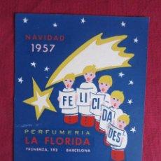 Catálogos publicitarios: PERFUMERIA LA FLORIDA - NAVIDAD 1957. Lote 35350223