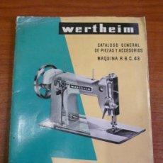 Catálogos publicitarios: CATÁLOGO MÁQUINA DE COSER WERTHEIM-RAPIDA, S.A. CATÁLOGO GENERAL DE PIEZAS Y ACCESORIOS.. Lote 36085819