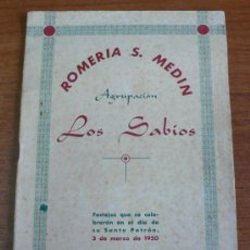 Catálogos publicitarios: ROMERIA DE S. MEDIN. AGRUPACIÓN LOS SABIOS. SANT MEDIR. GRÀCIA. BARCELONA. 1950. Lote 36140859