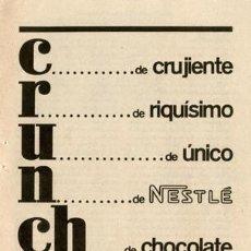 Catálogos publicitarios: PÁGINA PUBLICIDAD ORIGINAL *CHOCOLATE NESTLÉ · CRUNCH* - VINTAGE - AÑO 1960. Lote 36150593