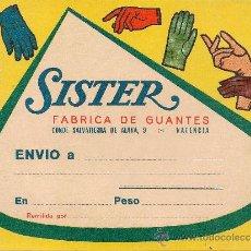 Catálogos publicitarios: SISTER FABRICA DE GUANTES VALENCIA PUBLICIDAD ANTIGUA. Lote 36521723