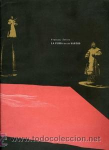 LA FURIA DE LOS SANTOS. CATÁLOGO DE LA EXPOSICIÓN (Coleccionismo - Catálogos Publicitarios)