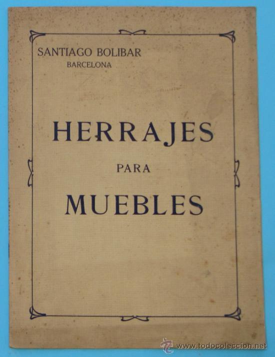 SANTIAGO BOLIBAR. BARCELONA. HERRAJES PARA MUEBLES. EXTRACTO DEL CATALOGO GENERAL, 1916. (Coleccionismo - Catálogos Publicitarios)