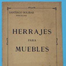 Catálogos publicitarios: SANTIAGO BOLIBAR. BARCELONA. HERRAJES PARA MUEBLES. EXTRACTO DEL CATALOGO GENERAL, 1916.. Lote 36937395