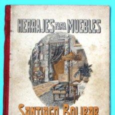 Catálogos publicitarios: HERRAJES PARA MUEBLES SANTIAGO BOLIBAR. BARCELONA. CATALOGO C, 1923... Lote 36937824