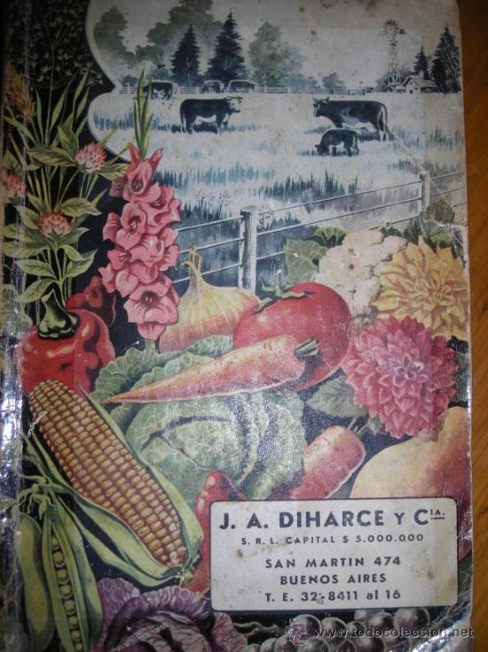 CATALOGO DE HORTALIZAS Y FRUTALES, POR J.A. DIHARCE Y CIA - ARGENTINA - DECADA DE 1950 - RARO (Coleccionismo - Catálogos Publicitarios)