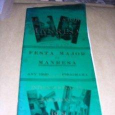 Catálogos publicitarios: MANRESA - PROGRAMA FESTA MAJOR 1929 COMMEMORATIU DE LA MAGNA EXPOSICIO INTERNACIONAL DE BARCELONA . Lote 37458688