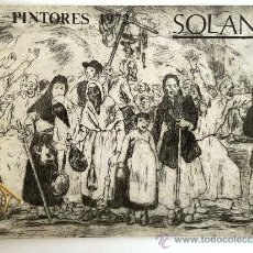 Catálogos publicitarios: FÁBRICA NACIONAL MONEDA Y TIMBRE. PINTORES 1972. SOLANA.. Lote 37529777