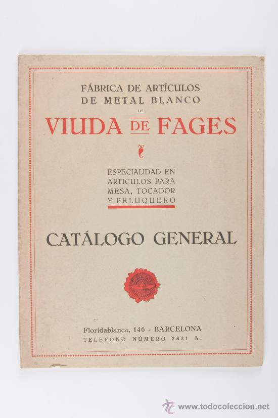 CATALOGO GENERAL DE ARTICULOS PARA MESA, TOCADOR Y PELUQUERO, VIUDA DE FAGES (Coleccionismo - Catálogos Publicitarios)