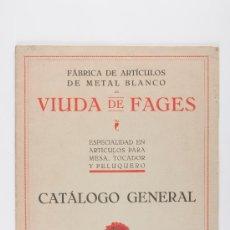 Catálogos publicitarios: CATALOGO GENERAL DE ARTICULOS PARA MESA, TOCADOR Y PELUQUERO, VIUDA DE FAGES. Lote 37702685