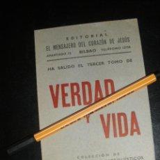 Catálogos publicitarios - PUBLICIDAD DEL TERCER TOMO DE VERDAD Y VIDA, COLECCION HECHOS Y DICHOS CATEQUISTICOS. BILBAO. - 38505865