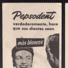 Catálogos publicitarios: ANUNCIO PUBLICITARIO DE PEPSODENT, AGOSTO DE 1957. Lote 39039762