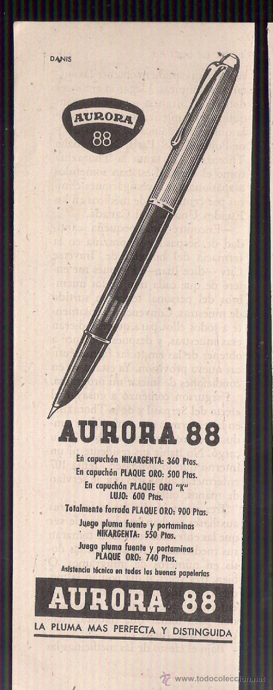 ANUNCIO PUBLICITARIO DE PLUMA AURORA 88, AGOSTO DE 1957 (Coleccionismo - Catálogos Publicitarios)