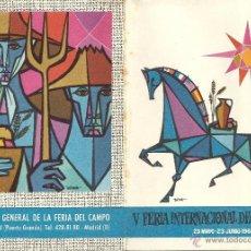 Catálogos publicitarios: FOLLETO DE LA V FERIA INTERNACIONAL DEL CAMPO, MADRID 1962, DESPLEGABLE. Lote 39569943