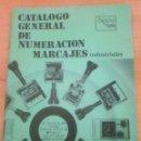 Catálogos publicitarios: CATALOGO GENERAL DE NUMERACION MARCAJES INDUSTRIALES DIGITO TECNICOS EN NUMERACION. Lote 39774879