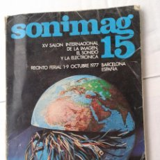 Catálogos publicitarios: CATALOGO SONIMAG 15 SONIDO Y IMAGEN AÑO 1977. Lote 39902704