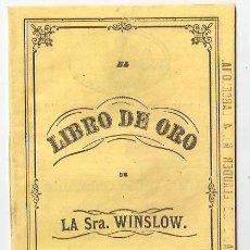 Catalogues publicitaires: LIBRO DE ORO DE LA SRA WINSLOW. PUBLICIDAD FARMACIA. BROWN PASTILLAS 9,5 X16 CMS. VELL I BELL. Lote 39883789