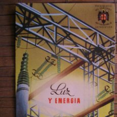 Catálogos publicitarios: PRESIDENCIA DE GOBIERNO INSTITUTO NACIONAL DE ESTADISTICA LA LUZ Y ENERGIA 1953. Lote 40199316