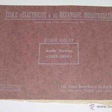 Catálogos publicitarios: ANTIGUO CATALOGO DE LAS ESCUELA DE ELECTRICIDAD DE MECANICA INDUSTRIAL - PARIS 1923 / 1924 - ECOLE D. Lote 38248613