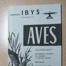 Catálogos publicitarios: CATALOGO PRODUCTOS IBYS DE AVES - AÑO 1940. Lote 40835553
