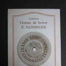 Catálogos publicitarios: CATALOGO GOMAS DE BORRAR HASSINGER - EBRO - 4 HOJAS . Lote 41269150