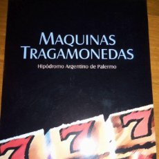 Catálogos publicitarios: MAQUINAS TRAGAMONEDAS (HIPÓDROMO ARGENTINO DE PALERMO) - AÑO 2004 - CATÁLOGO CASINO CLUB. Lote 41373582