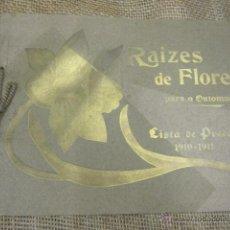 Catálogos publicitarios: ANTIGUO CATALOGO FLORAL + LISTA PRECIOS - RAIZES DE FLORES PARA O OUTOMNO -1910 MODERNISTA. Lote 41441952