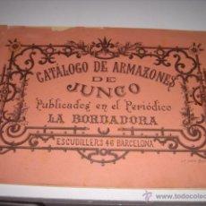 Catálogos publicitarios: CATALOGO DE ARMAZONES DE JUNCO. PERIODICO LA BORDADORA. AÑOS 20? MIDE: 18,3 X 27,3 CMS.. Lote 41806259