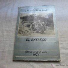 Catálogos publicitarios: PORFOLIO FIESTAS DE NUESTRA SEÑORA DEL ROSARIO EL ENTREGO JULIO 1976. Lote 42591531