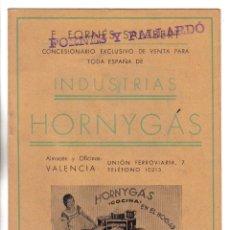 Catalogues publicitaires: INDUSTRIAS HORNYGAS CONCESIONARIO - FORNES Y PALLARDO - VALENCIA. Lote 42994282