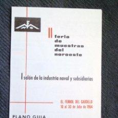 Catálogos publicitarios: FERIA DE MUESTRAS DE FERROL. 1964 - PLANO GUÍA. / GALICIA. Lote 43152199