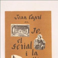 Catálogos publicitários: ANTIGUO PROGRAMA DEL TEATRO ROMEA - JOAN CAPRI EN JO, EL SERIAL I LA GALLINA - 1967 - PUBLICIDAD. Lote 43331296