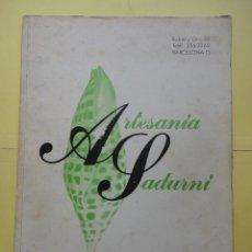Catálogos publicitarios: ARTESANÍA SADURNÍ CATÁLOGO. Lote 43411619