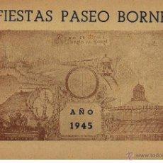 Catálogos publicitarios: FIESTAS PASEO DEL BORNE DE BARCELONA (RODA EL MON I TORNA AL BORN), 1945. 4ª. 20 PGS. . Lote 59153531