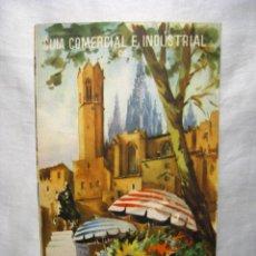 Catálogos publicitarios: BARCELONA: GUIA COMERCIAL E INDUSTRIAL. Lote 44384624