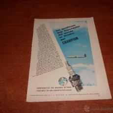 Catálogos publicitarios: PUBLICIDAD PRENSA ORIGINAL: BUJÍAS CHAMPION PARA AVIACIÓN, AÑO 1951. Lote 44707110