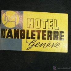 Catálogos publicitarios: PUBLICIDAD HOTEL D´ANGLETERRE GENOVA GENEVE 10 X 6 CM. Lote 44853908
