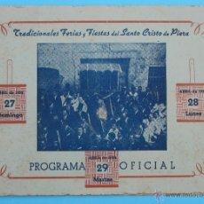 Catálogos publicitarios: PROGRAMA TRADICIONALES FERIAS Y FIESTAS DEL SANTO CRISTO DE PIERA. 27, 28 Y 29 DE ABRIL DE 1952.. Lote 44854666