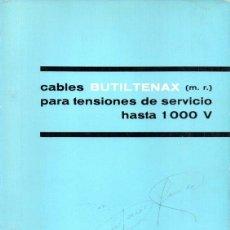 Catálogos publicitarios: CATALOGO PIRELLI, CABLES BUTILTENAX,1965. Lote 45000605