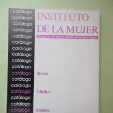 Catálogos publicitarios: INSTITUTO DE LA MUJER. CATÁLOGO DE PUBLICACIONES. Lote 45050286