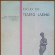 Catálogos publicitarios: PROGRAMA CICLO DE TEATRO LATINO X TROFEO BARCELONA FIESTAS DE LA MERCED 1967. Lote 45276986