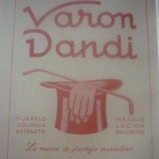 Catálogos publicitarios: PUBLICIDAD EN CARTON DE VARON DANDI A DOBLE CARA. AÑOS 40. COLORES INALTERADOS.. Lote 45445122