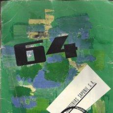Catálogos publicitarios: CATALOGO PUBLICITARIO INDUSTRIAS SAPONIF SA. AÑO 1964. Lote 45531902