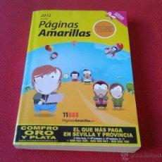 Catálogos publicitarios - GUIA PAGINAS AMARILLAS 11888 DE SEVILLA Y PROVINCIA AÑO 2012 613 PAGINAS - 45594854