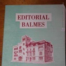 Catálogos publicitarios: CATALOGO GENERAL 1963 EDITORIAL BALMES. Lote 45601052