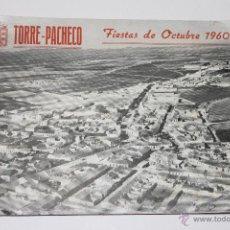 Catálogos publicitarios: PROGRAMA DE FIESTAS OCTUBRE TORRE PACHECO 1960. Lote 45840175