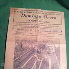 Catálogos publicitarios: CATALOGO ARBORICULTURA DEL AÑO 1934-35 DOMINGO ORERO...SEGORBE..CASTELLON. Lote 46111746